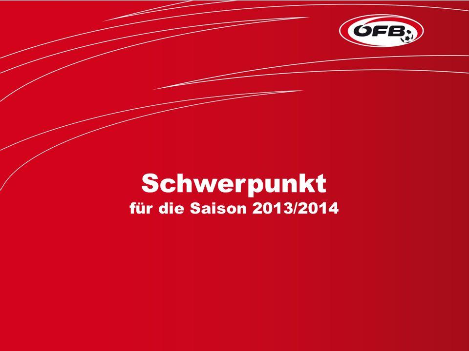 Folie 1 Schwerpunkt für die Saison 2013/2014