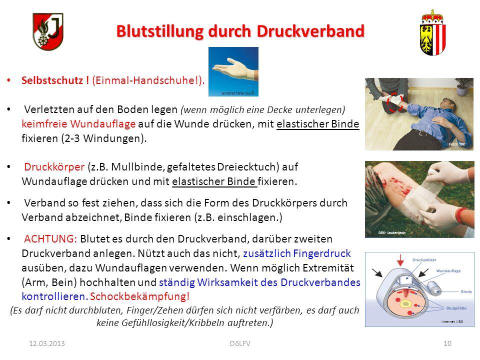 10 Blutstillung durch Druckverband Selbstschutz ! (Einmal-Handschuhe!). Verletzten auf den Boden legen (wenn möglich eine Decke unterlegen) keimfreie