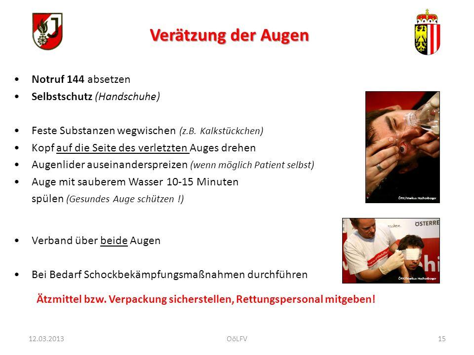 15 Notruf 144 absetzen Selbstschutz (Handschuhe) Feste Substanzen wegwischen (z.B. Kalkstückchen) Kopf auf die Seite des verletzten Auges drehen Augen