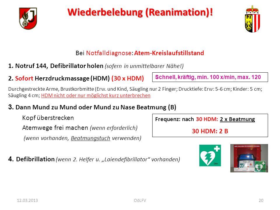 Wiederbelebung (Reanimation)! Bei Notfalldiagnose: Atem-Kreislaufstillstand 1. Notruf 144, Defibrillator holen (sofern in unmittelbarer Nähe!) 2. Sofo