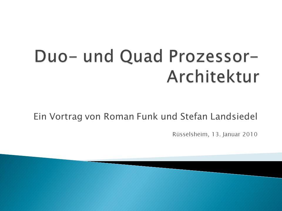 Ein Vortrag von Roman Funk und Stefan Landsiedel Rüsselsheim, 13. Januar 2010