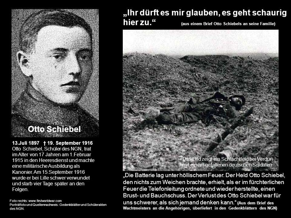 Die Batterie lag unter höllischem Feuer. Der Held Otto Schiebel, den nichts zum Weichen brachte, erhielt, als er im fürchterlichen Feuer die Telefonle