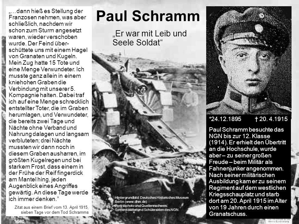 Paul Schramm …dann hieß es Stellung der Franzosen nehmen, was aber schließlich, nachdem wir schon zum Sturm angesetzt waren, wieder verschoben wurde.