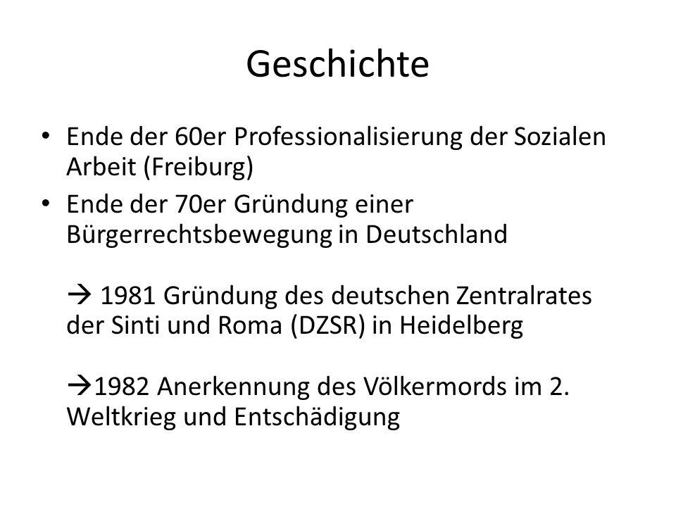 Geschichte Ende der 60er Professionalisierung der Sozialen Arbeit (Freiburg) Ende der 70er Gründung einer Bürgerrechtsbewegung in Deutschland 1981 Grü