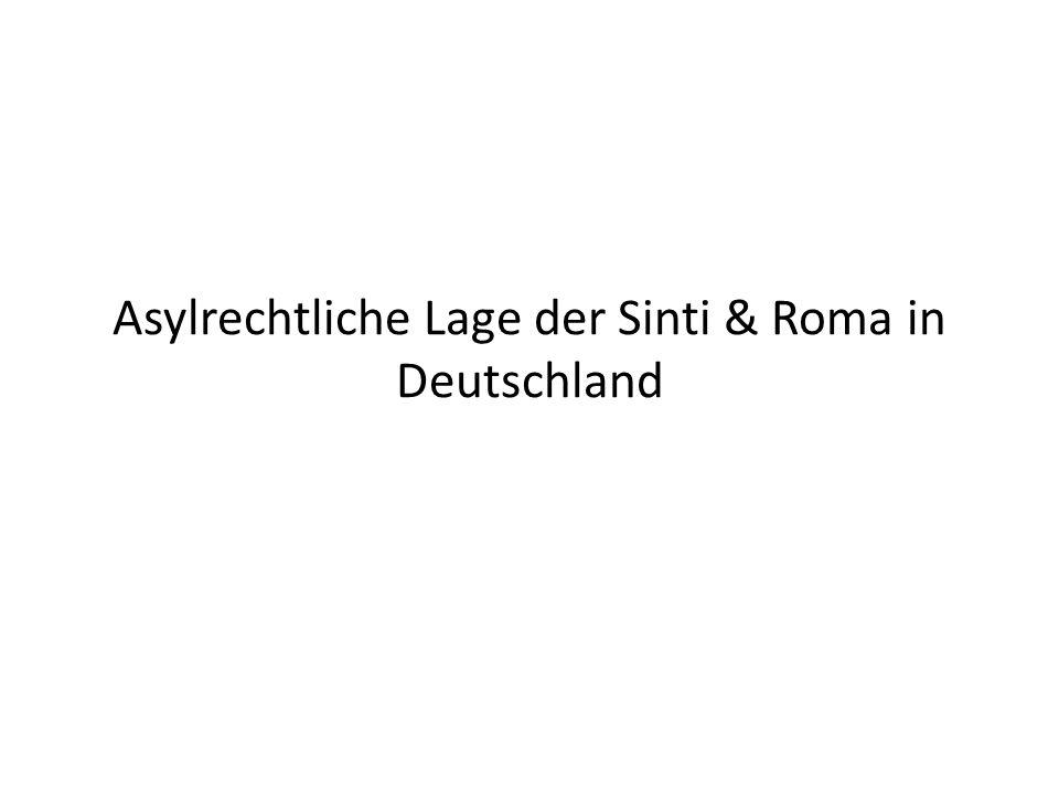 Asylrechtliche Lage der Sinti & Roma in Deutschland