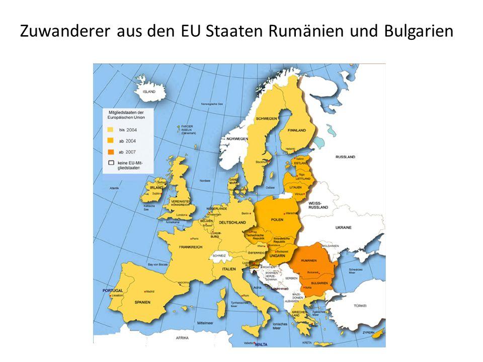 Zuwanderer aus den EU Staaten Rumänien und Bulgarien