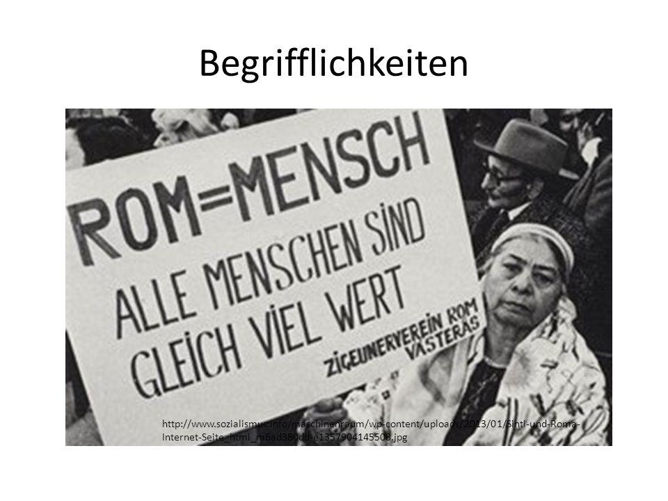 Begrifflichkeiten http://www.sozialismus.info/maschinenraum/wp-content/uploads/2013/01/Sinti-und-Roma- Internet-Seite_html_m6ad380dd-e1357904145508.jp