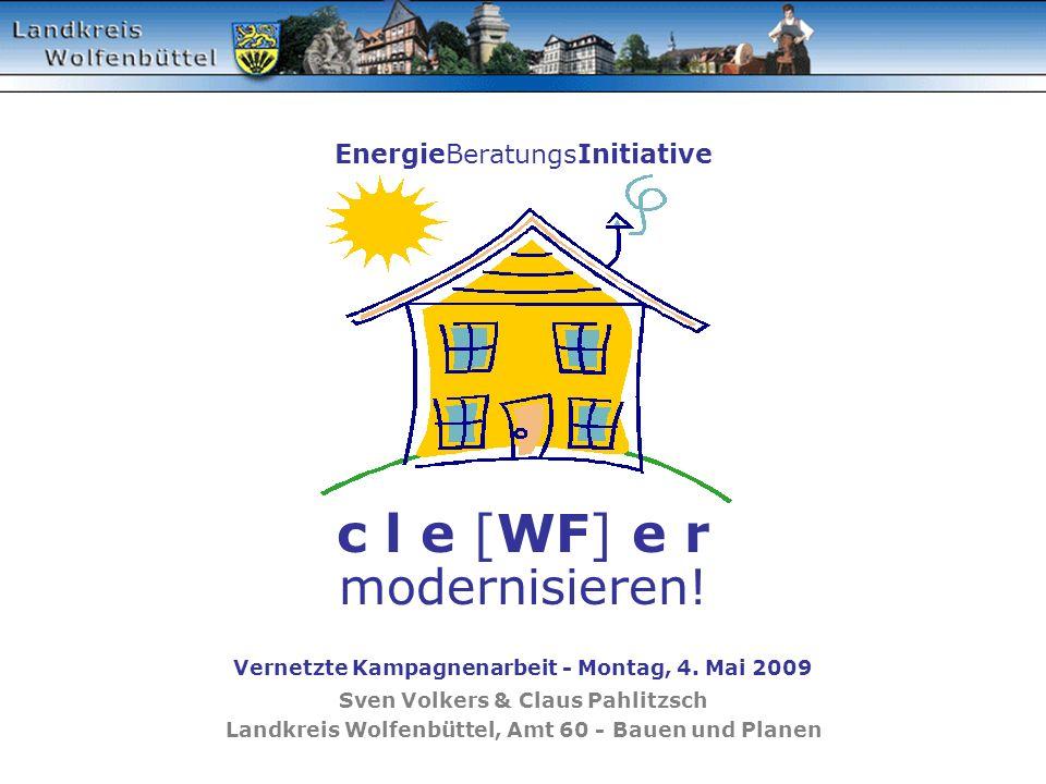 EnergieBeratungsInitiative c l e [WF] e r modernisieren.