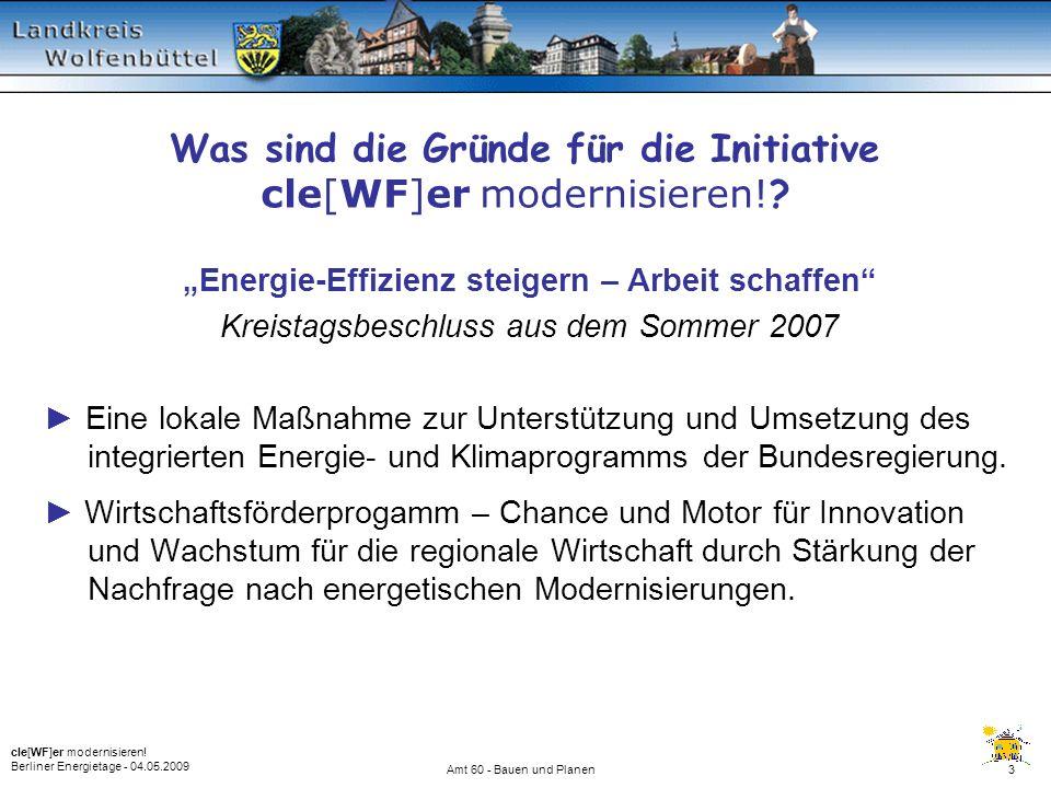 EnergieBeratungsInitiative c l e [WF] e r modernisieren! Vielen Dank für Ihre Aufmerksamkeit!