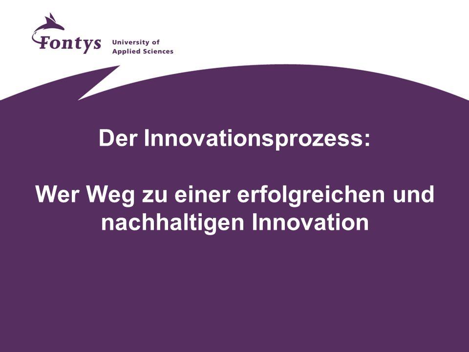 Der Innovationsprozess: Wer Weg zu einer erfolgreichen und nachhaltigen Innovation
