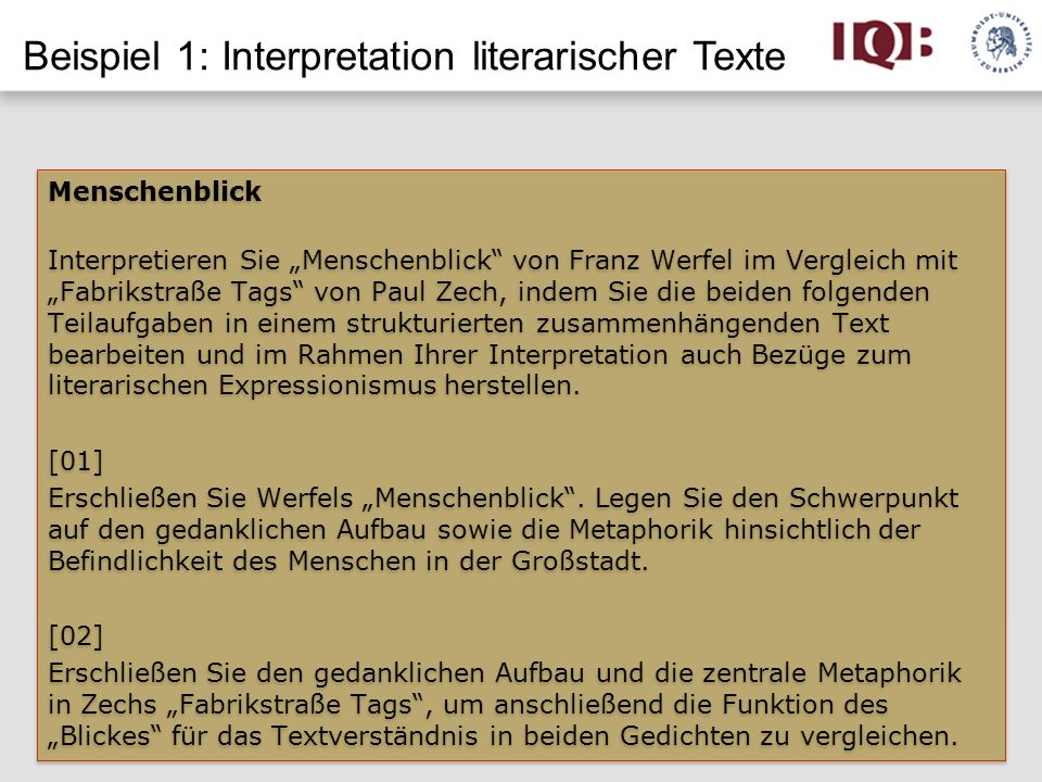 Beispiel 1: Interpretation literarischer Texte Menschenblick Interpretieren Sie Menschenblick von Franz Werfel im Vergleich mit Fabrikstraße Tags von