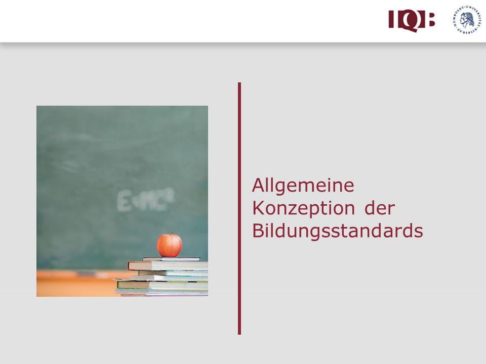 Allgemeine Konzeption der Bildungsstandards