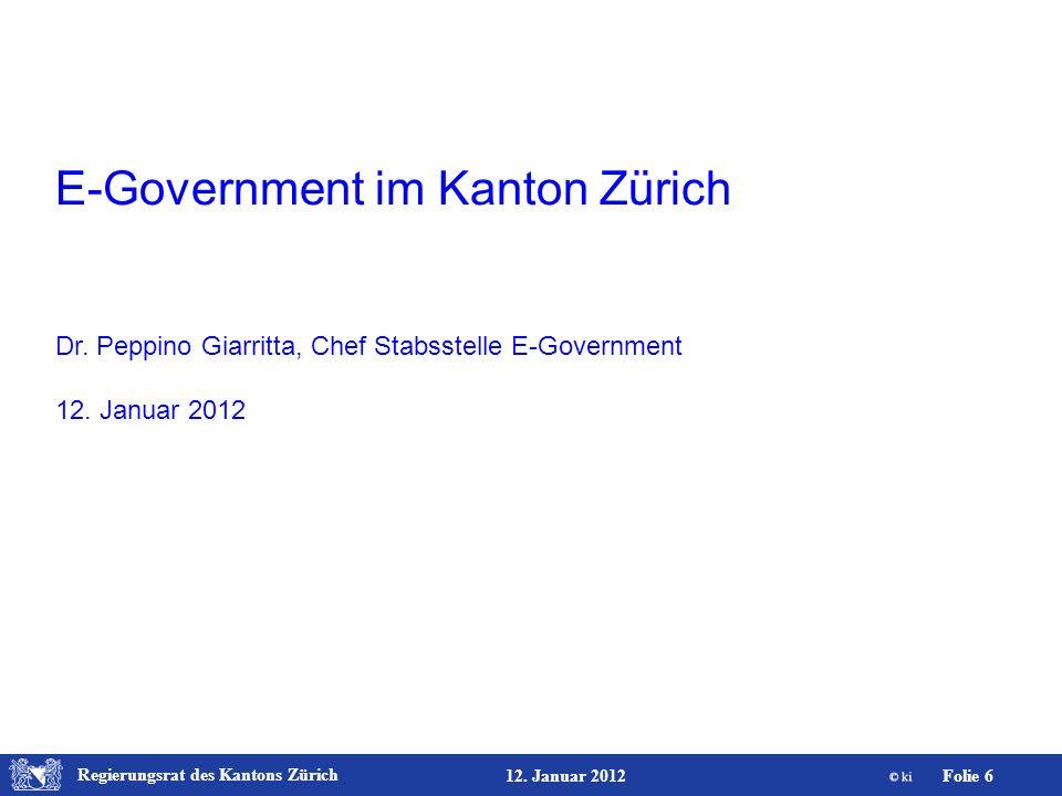 Regierungsrat des Kantons Zürich Folie 27 12. Januar 2012 Freigabequittung (2/2)