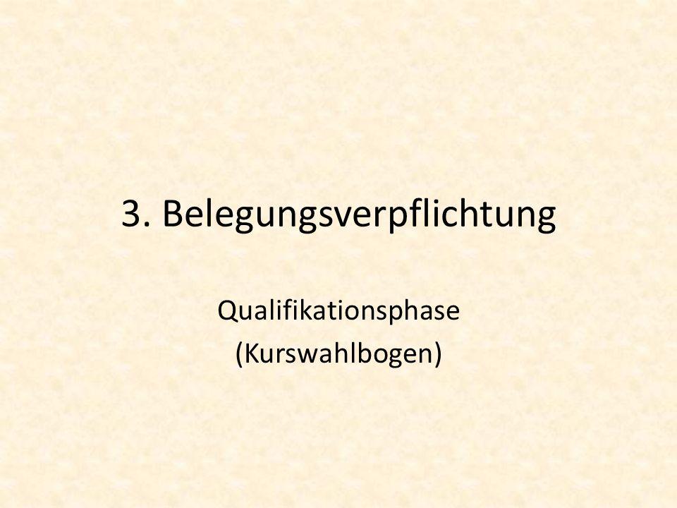 3. Belegungsverpflichtung Qualifikationsphase (Kurswahlbogen)