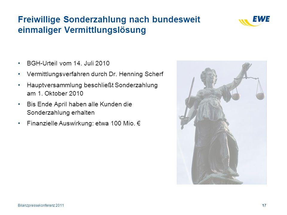 BGH-Urteil vom 14. Juli 2010 Vermittlungsverfahren durch Dr. Henning Scherf Hauptversammlung beschließt Sonderzahlung am 1. Oktober 2010 Bis Ende Apri