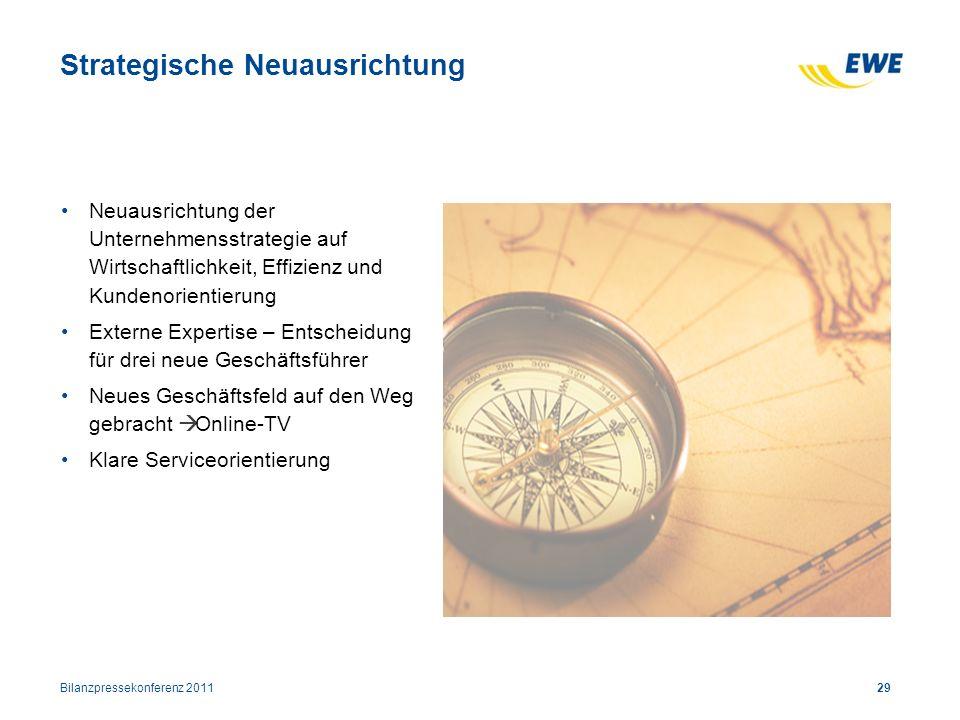 29 Strategische Neuausrichtung Neuausrichtung der Unternehmensstrategie auf Wirtschaftlichkeit, Effizienz und Kundenorientierung Externe Expertise – E