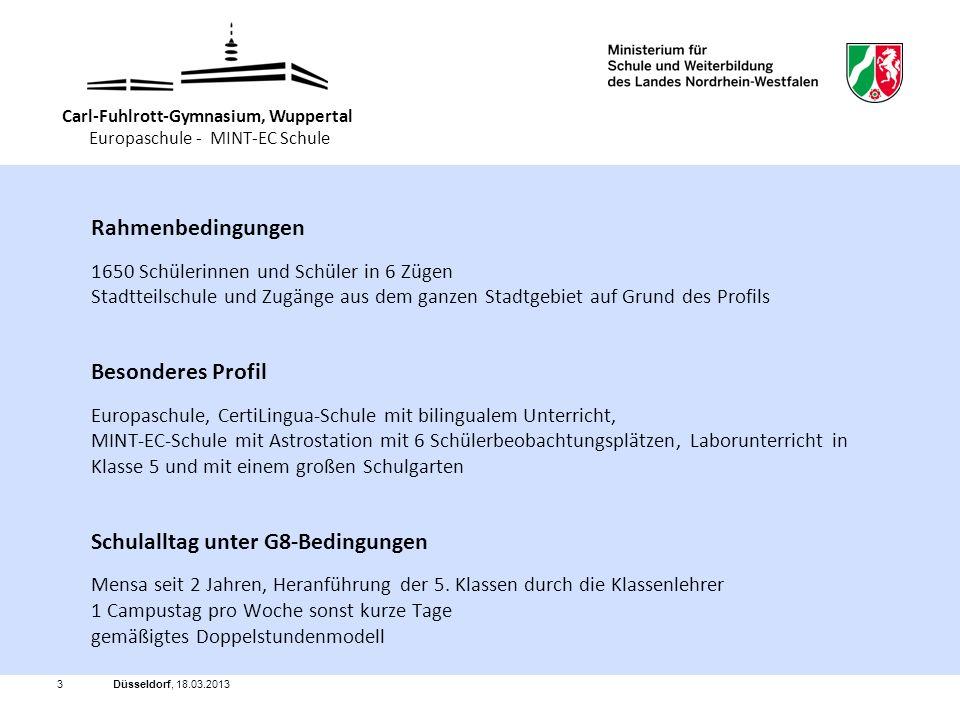 Düsseldorf, 18.03.20133 Rahmenbedingungen 1650 Schülerinnen und Schüler in 6 Zügen Stadtteilschule und Zugänge aus dem ganzen Stadtgebiet auf Grund de