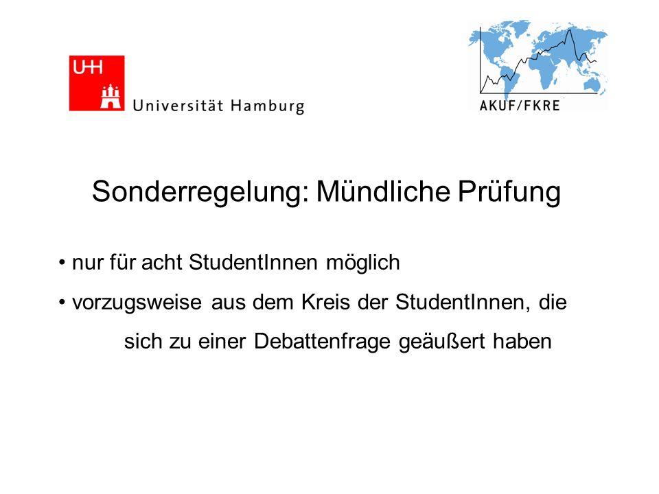 An- und Abmeldung Stine bei Steffi Jung unter friedensbildung@uni-hamburg.de An- und Abmeldung Klausurteilnahme/mündl.