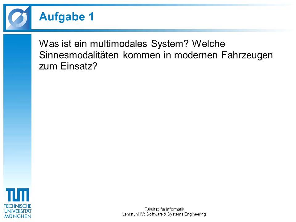 Aufgabe 1 Was ist ein multimodales System.