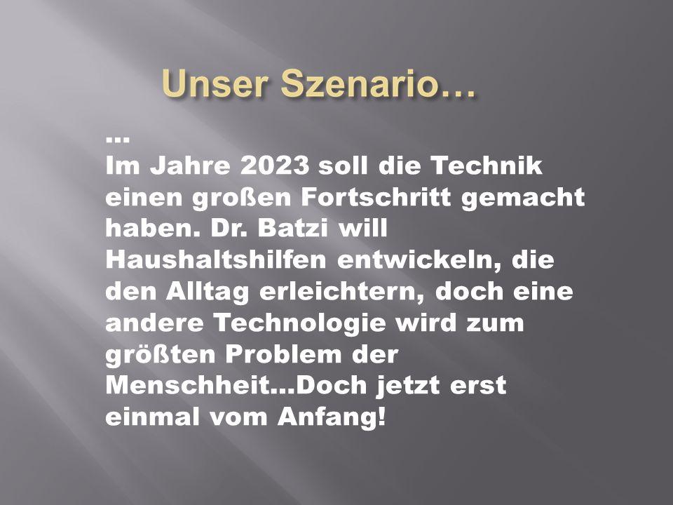 … Im Jahre 2023 soll die Technik einen großen Fortschritt gemacht haben.