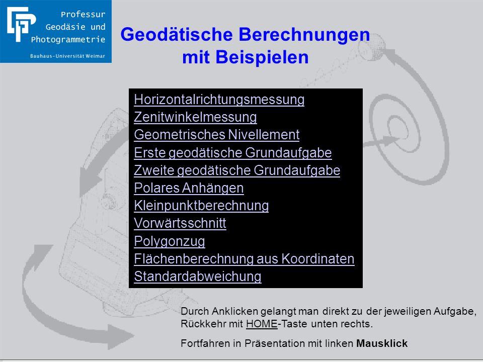 Bauhaus-Universität Weimar Professur Geodäsie und Photogrammetrie Home Geodätische Berechnungen mit Beispielen Horizontalrichtungsmessung Zenitwinkelm