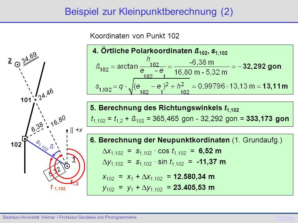 Bauhaus-Universität Weimar Professur Geodäsie und Photogrammetrie Home ß s 1,102 Beispiel zur Kleinpunktberechnung (2) 5. Berechnung des Richtungswink