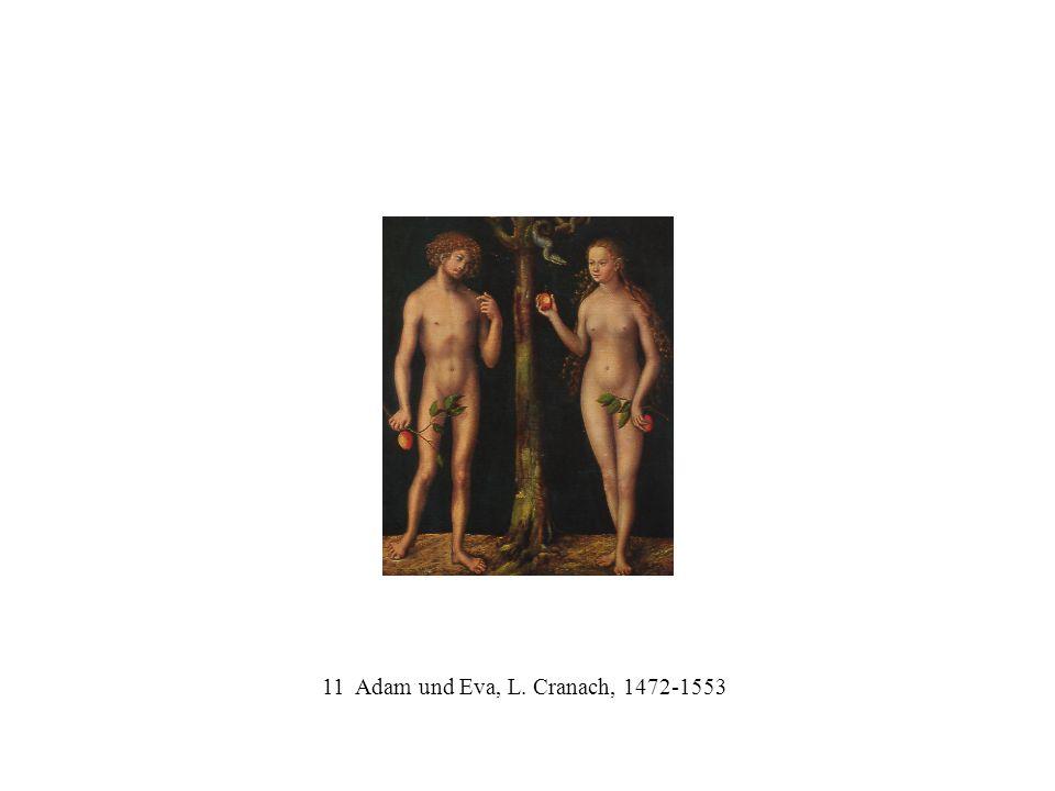 11 Adam und Eva, L. Cranach, 1472-1553