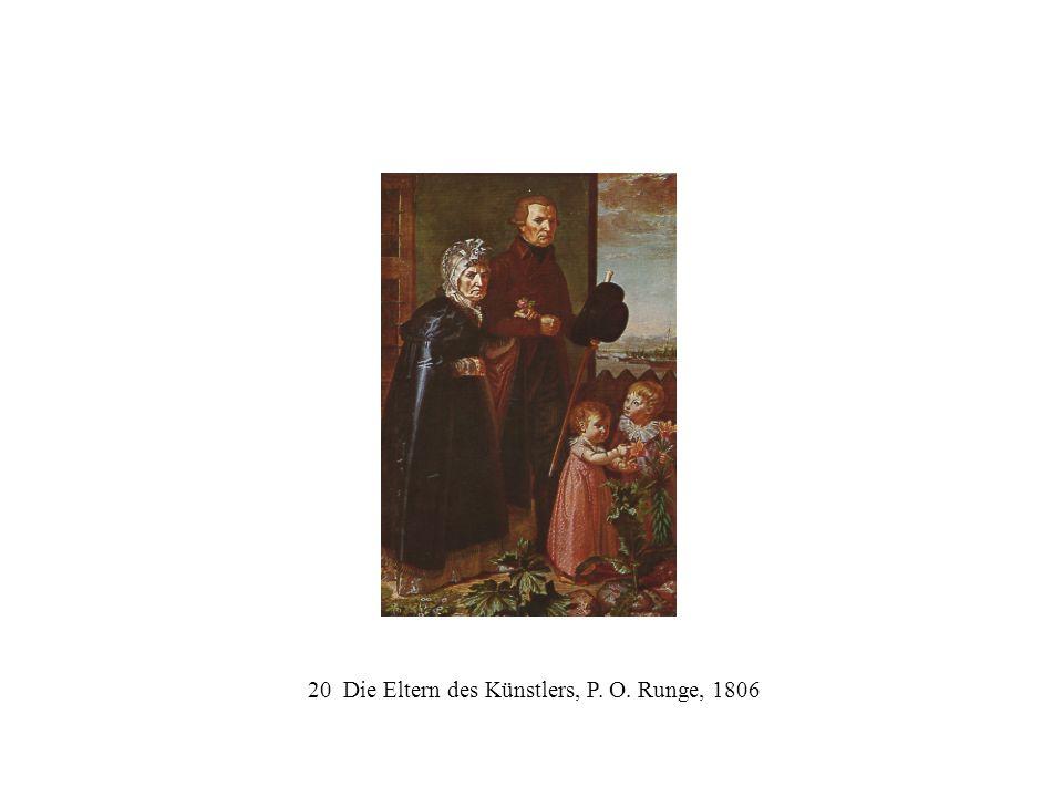 20 Die Eltern des Künstlers, P. O. Runge, 1806