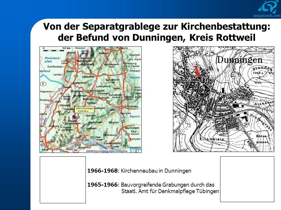 singularch.com Von der Separatgrablege zur Kirchenbestattung: der Befund von Dunningen, Kreis Rottweil 1966-1968: Kirchenneubau in Dunningen 1965-1966