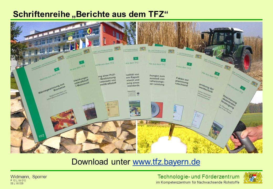 Technolog ie - und För der zent r um im Kompetenzzentrum für Nachwachsende Rohstoffe P 10 L Wi 010 Schriftenreihe Berichte aus dem TFZ 08 L Wi 039 Wid