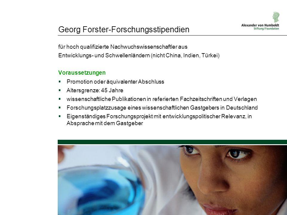 Georg Forster-Forschungsstipendien für hoch qualifizierte Nachwuchswissenschaftler aus Entwicklungs- und Schwellenländern (nicht China, Indien, Türkei