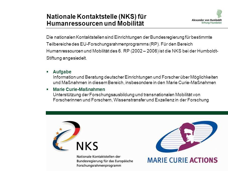 Nationale Kontaktstelle (NKS) für Humanressourcen und Mobilität Die nationalen Kontaktstellen sind Einrichtungen der Bundesregierung für bestimmte Tei