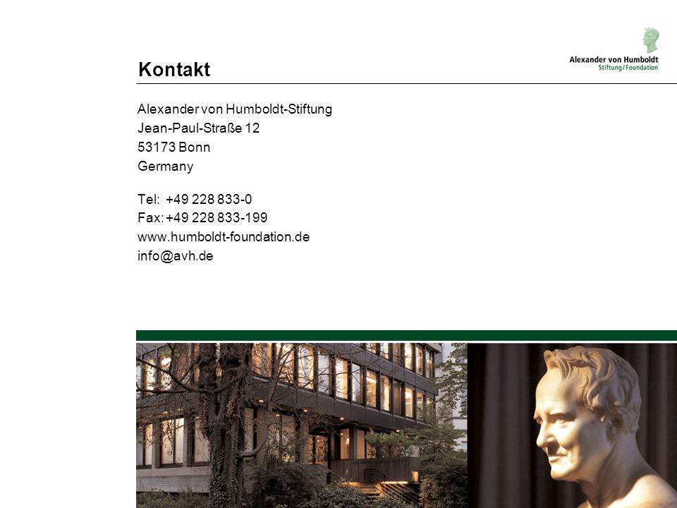 Kontakt Alexander von Humboldt-Stiftung Jean-Paul-Straße 12 53173 Bonn Germany Tel:+49 228 833-0 Fax:+49 228 833-199 www.humboldt-foundation.de info@a