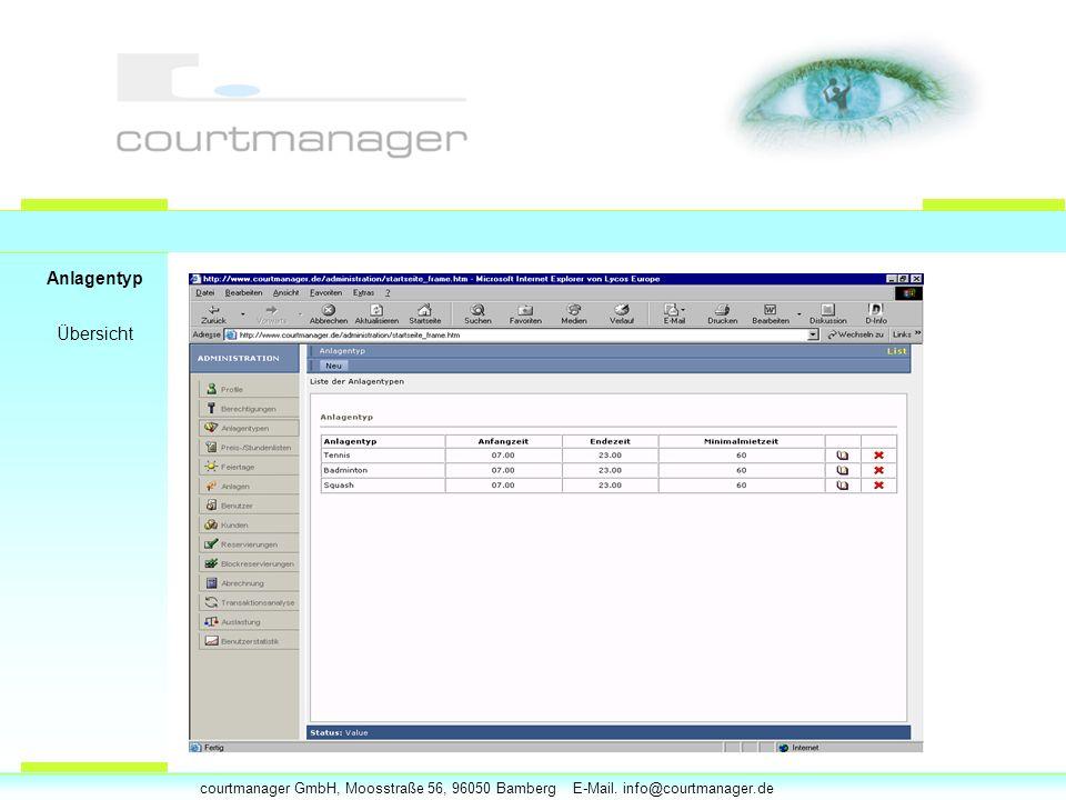 courtmanager GmbH, Moosstraße 56, 96050 Bamberg E-Mail. info@courtmanager.de Anlagentyp Übersicht