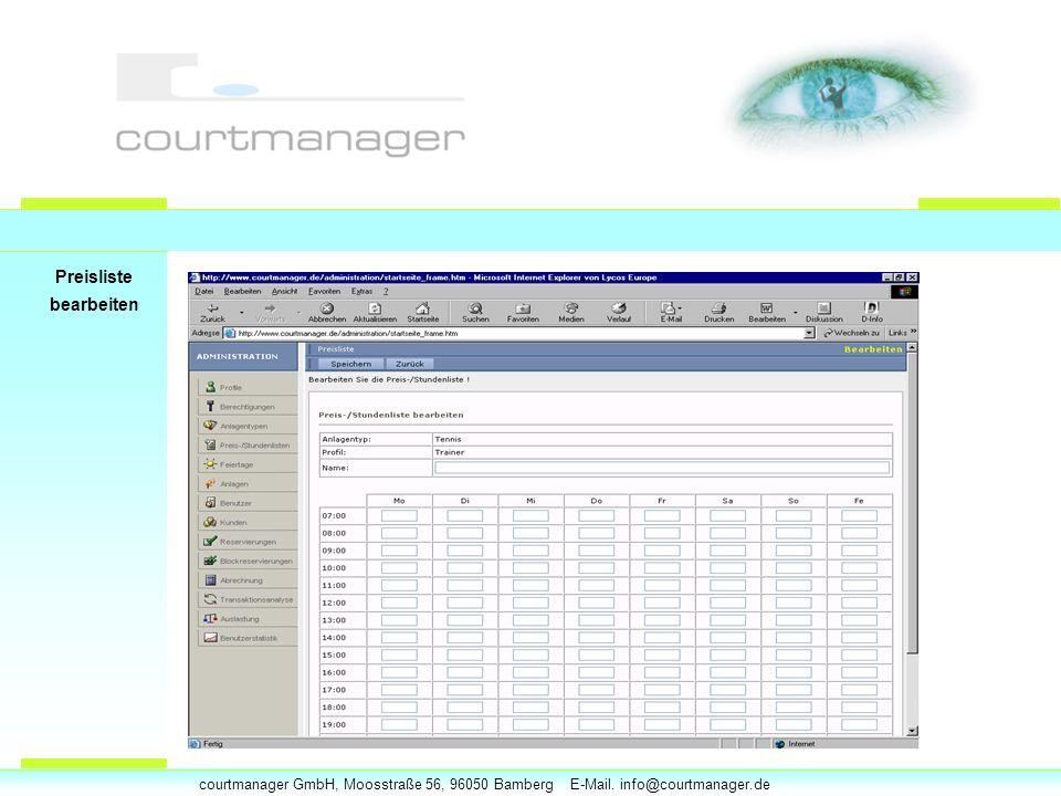 courtmanager GmbH, Moosstraße 56, 96050 Bamberg E-Mail. info@courtmanager.de Preisliste bearbeiten