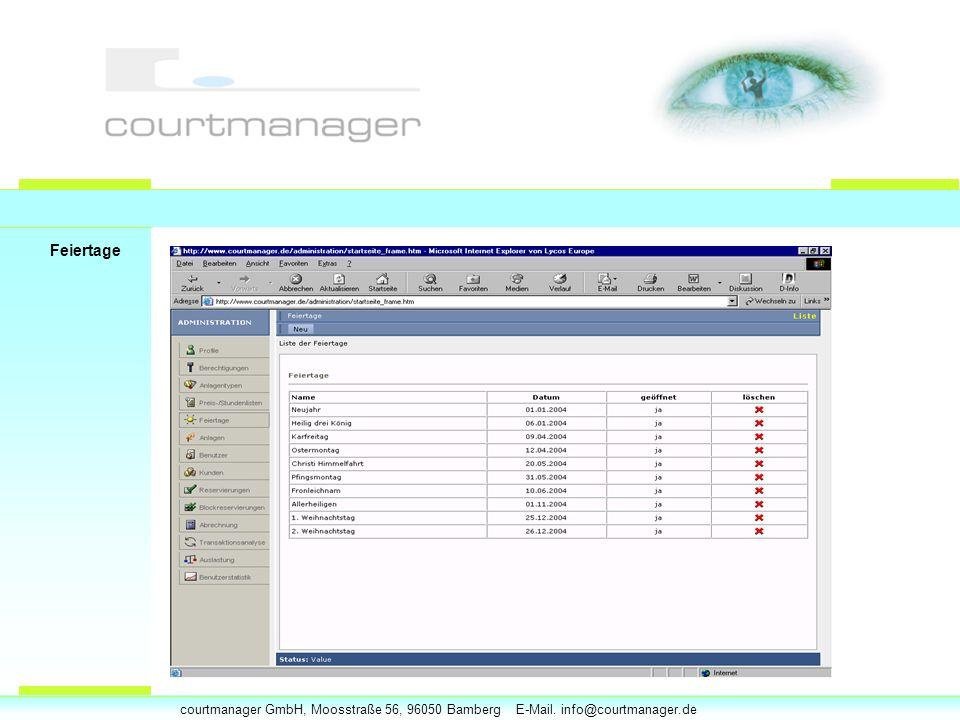 courtmanager GmbH, Moosstraße 56, 96050 Bamberg E-Mail. info@courtmanager.de Feiertage