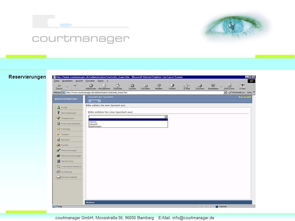 courtmanager GmbH, Moosstraße 56, 96050 Bamberg E-Mail. info@courtmanager.de Reservierungen