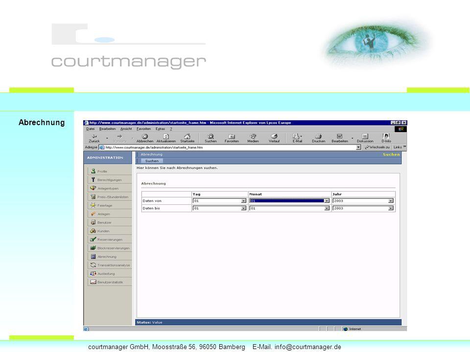 courtmanager GmbH, Moosstraße 56, 96050 Bamberg E-Mail. info@courtmanager.de Abrechnung