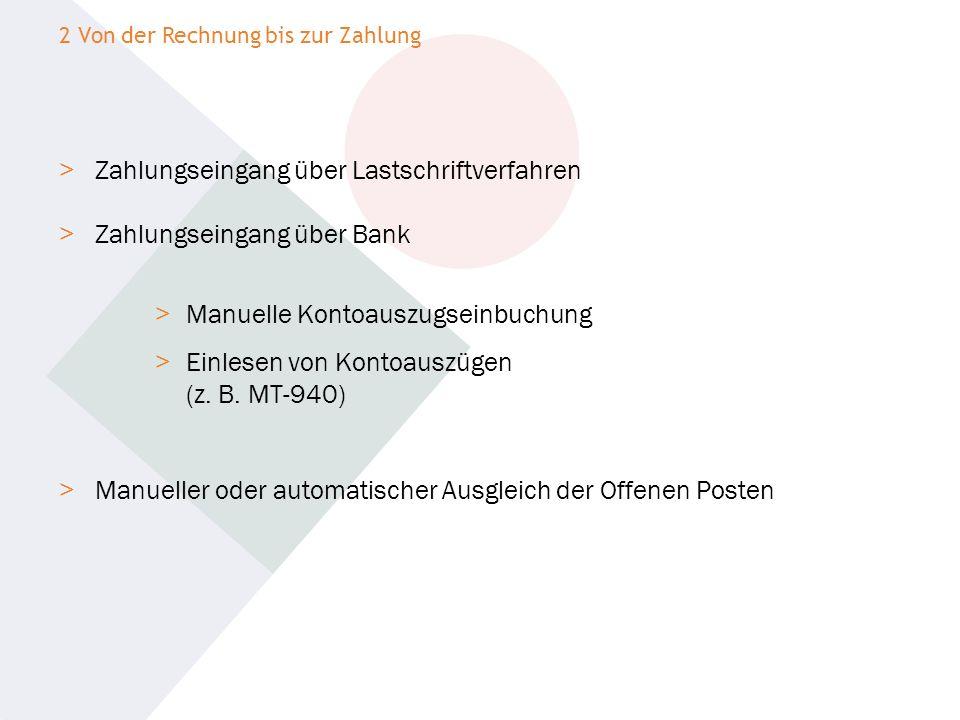> Zahlungseingang über Lastschriftverfahren > Zahlungseingang über Bank > Manuelle Kontoauszugseinbuchung > Einlesen von Kontoauszügen (z. B. MT-940)