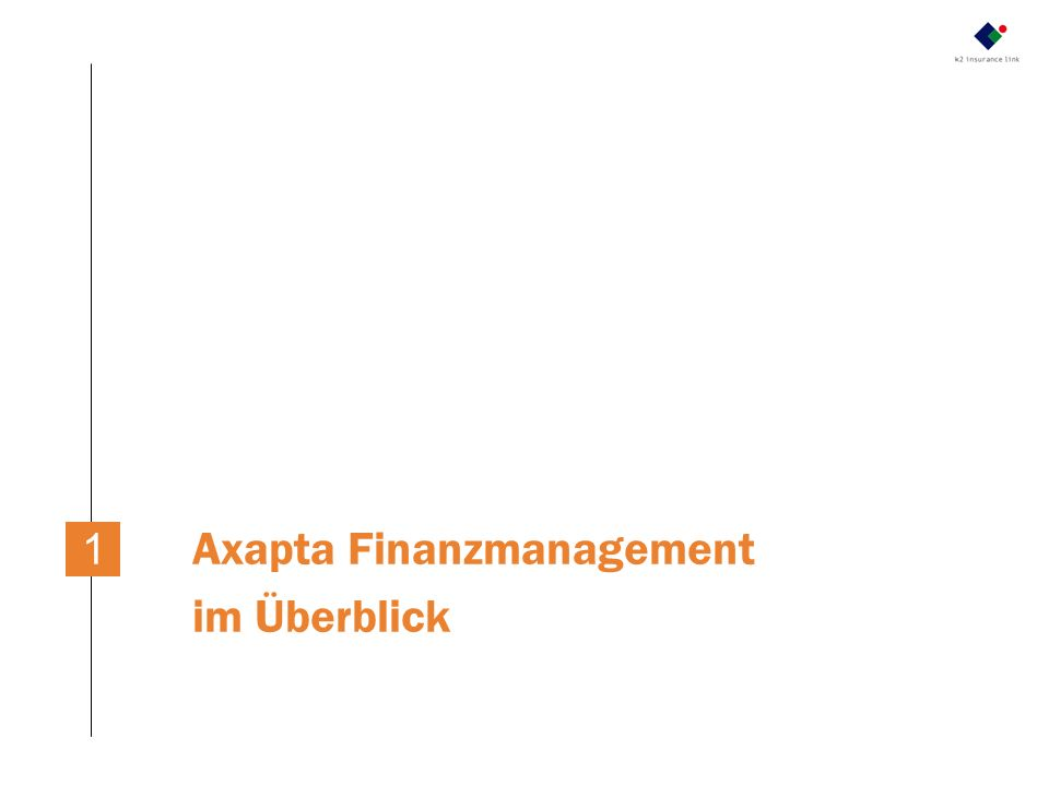 1 Axapta Finanzmanagement im Überblick