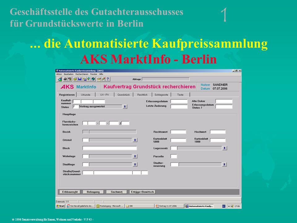 1 Geschäftsstelle des Gutachterausschusses für Grundstückswerte in Berlin 1996 Senatsverwaltung für Bauen, Wohnen und Verkehr - V F 43 -... die Automa