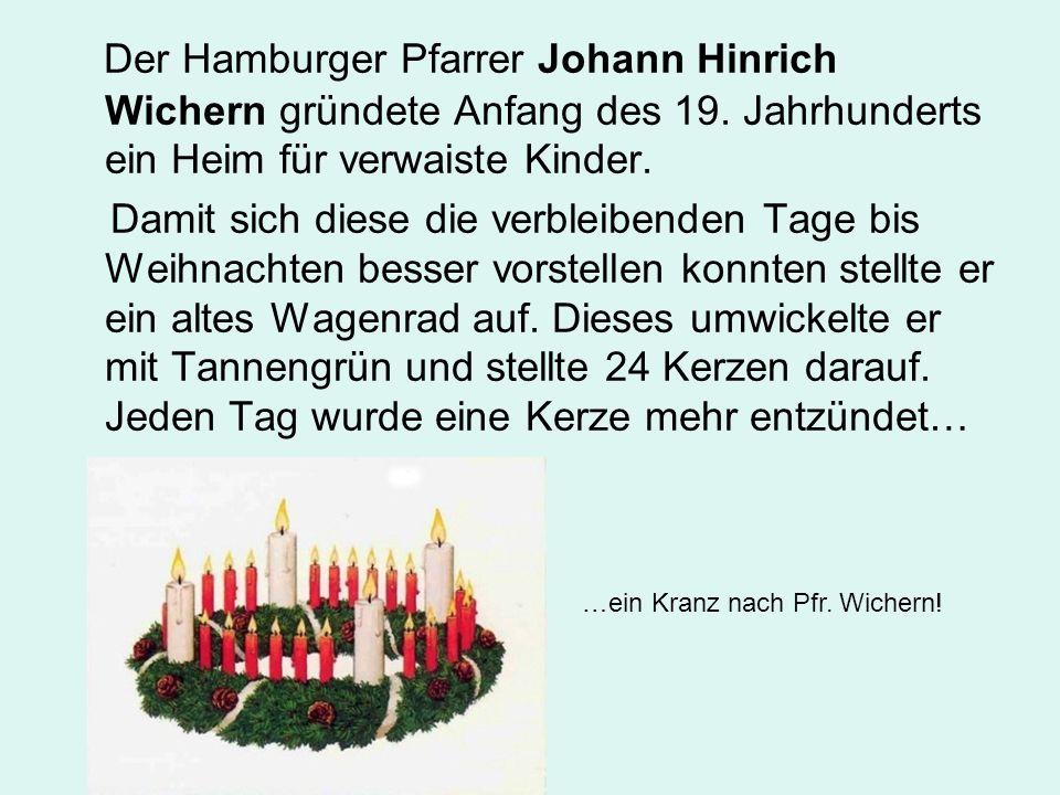 Der Hamburger Pfarrer Johann Hinrich Wichern gründete Anfang des 19.