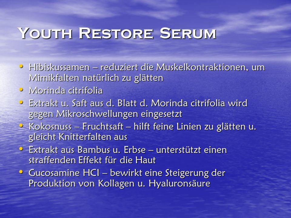 Youth Restore Serum Hibiskussamen – reduziert die Muskelkontraktionen, um Mimikfalten natürlich zu glätten Hibiskussamen – reduziert die Muskelkontraktionen, um Mimikfalten natürlich zu glätten Morinda citrifolia Morinda citrifolia Extrakt u.
