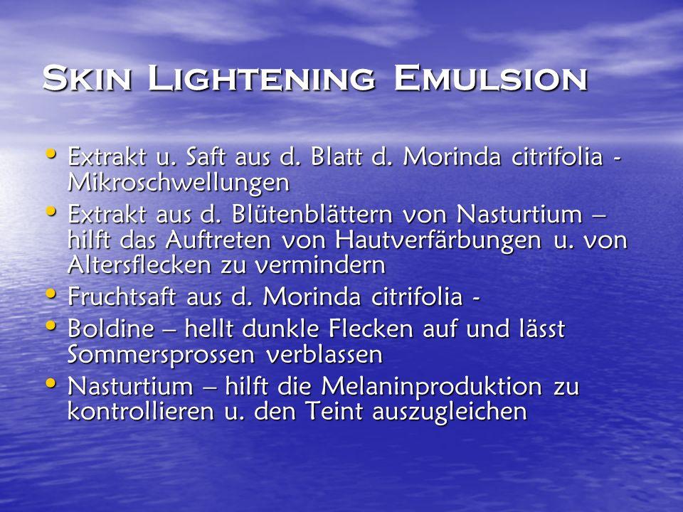 Skin Lightening Emulsion Extrakt u. Saft aus d. Blatt d.
