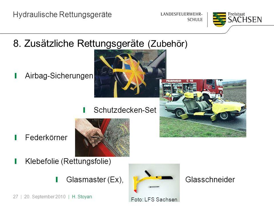 Hydraulische Rettungsgeräte | 20. September 2010 | H. Stoyan27 8. Zusätzliche Rettungsgeräte (Zubehör) Airbag-Sicherungen Schutzdecken-Set Federkörner