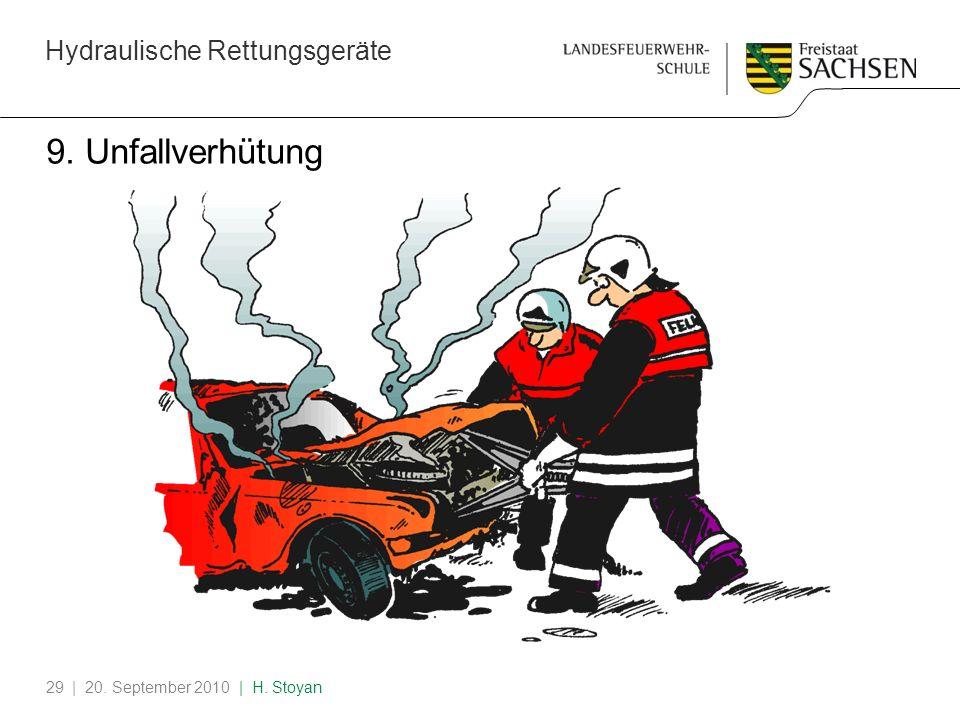 Hydraulische Rettungsgeräte | 20. September 2010 | H. Stoyan29 9. Unfallverhütung