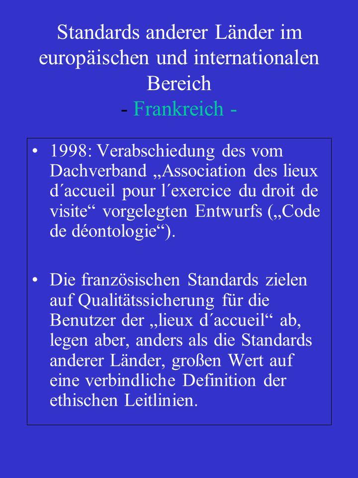 Standards anderer Länder im europäischen und internationalen Bereich - Frankreich - 1998: Verabschiedung des vom Dachverband Association des lieux d´a