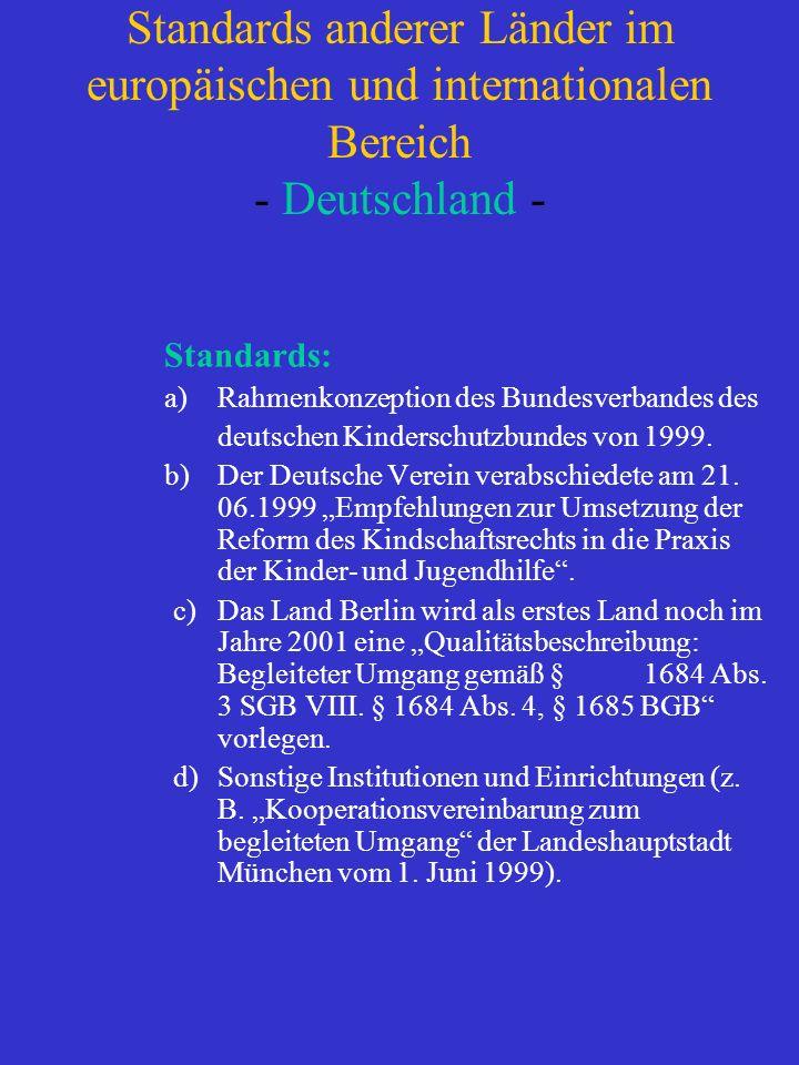 Standards anderer Länder im europäischen und internationalen Bereich - Deutschland - Standards: a) Rahmenkonzeption des Bundesverbandes des deutschen