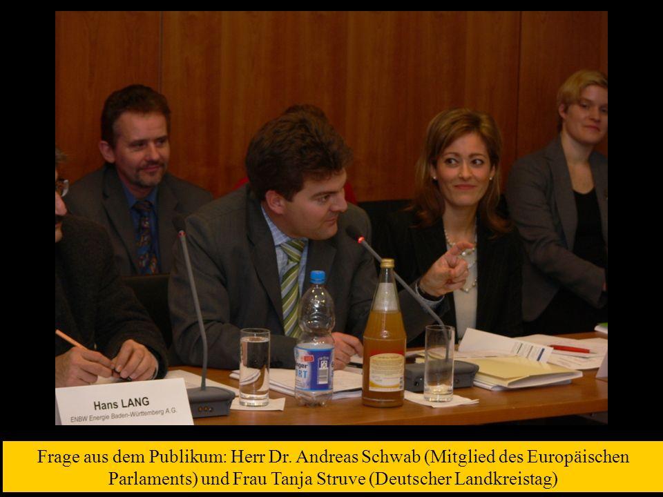 Frage aus dem Publikum: Herr Dr. Andreas Schwab (Mitglied des Europäischen Parlaments) und Frau Tanja Struve (Deutscher Landkreistag)