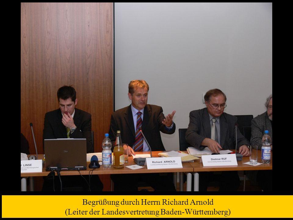 Begrüßung durch Herrn Richard Arnold (Leiter der Landesvertretung Baden-Württemberg)
